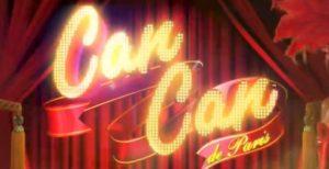 Can Can de Paris Slot Review