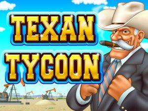 Play Texan Tycoon Slots